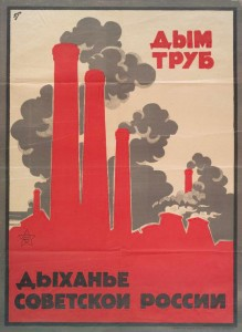 Smoke of chimneys is the breath of Soviet Russia